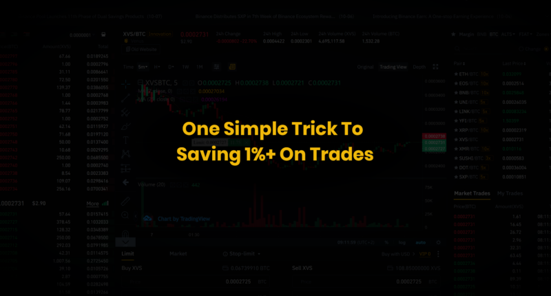 Simple Trick To Saving 1%+ On Binance Trades
