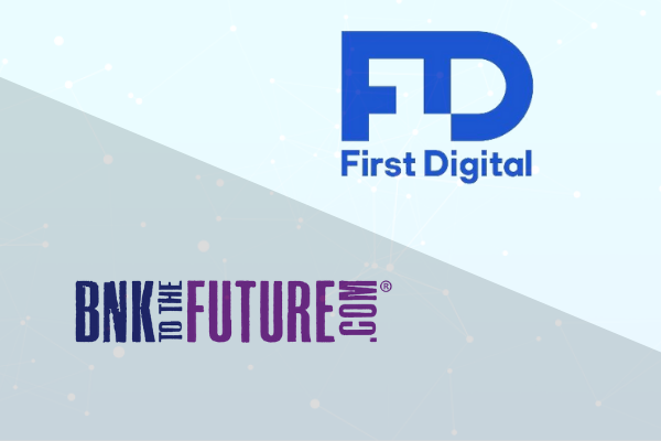 first digital trust and BnkToTheFuture
