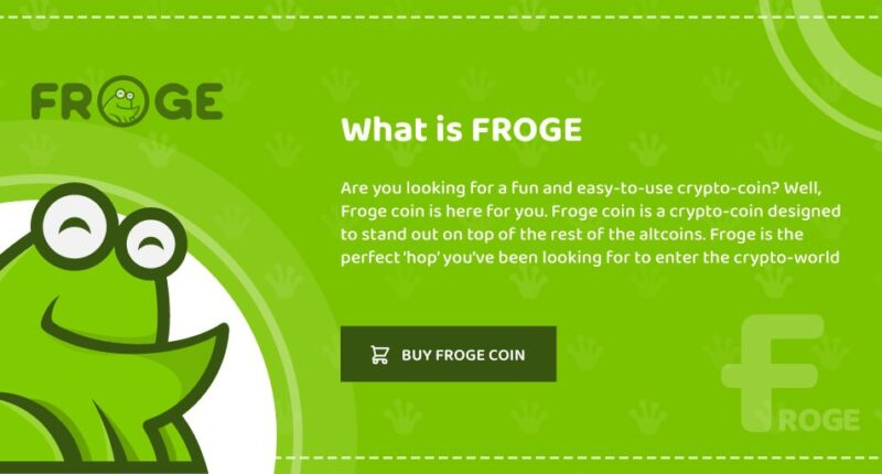 FROGE Coin Is Now Live - Get It While It's Fresh